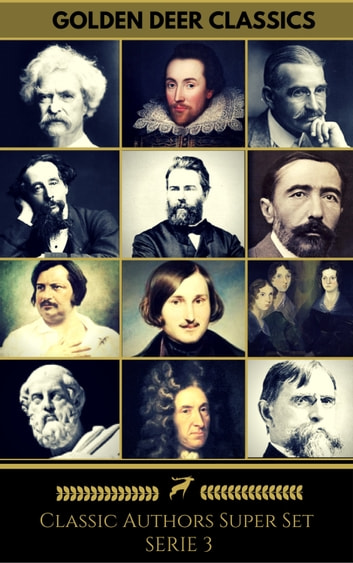 Classics Authors Super Set Serie 3 (Golden Deer Classics). ebook by Oscar Wilde,H. G. Wells,Mary Shelley,Edgar Allan Poe,H. P. Lovecraft,Victor Hugo,Robert Louis Stevenson,Rudyard Kipling,Thomas Hardy,Elizabeth Cleghorn Gaskell,Robert Ervin Howard,Charles Dickens,Jane Austen,Joseph Conrad,Golden Deer Classics,William Shakespeare,Herman Melville