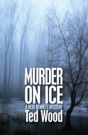 Murder on Ice ebook by Ted Wood