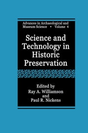 Science and Technology in Historic Preservation ebook by