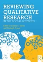 Reviewing Qualitative Research in the Social Sciences ebook by Audrey A. Trainor,Elizabeth Graue