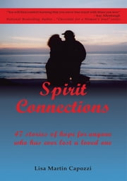 Spirit Connections ebook by Lisa Martin Capozzi