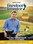 The Barefoot Investor - The Only Money Guide You'll Ever Need ebook by
