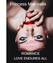 BWMM Interracial Romance: Love endures all - LOVE ENDURES EVERYTHING Book 1, #1 ebook by Princess Makanda