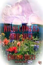 Wildflowers and Lace ebook by Caitlin Ricci