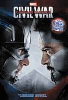 Marvel's Captain America: Civil War: The Junior Novel ebook by Marvel