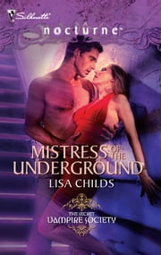 Mistress of the Underground ebook by Lisa Childs