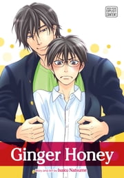 Ginger Honey (Yaoi Manga) ebook by Isaku Natsume