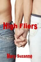 High Fliers ebook by Mary Suzanne