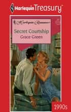 Secret Courtship ebook by Grace Green