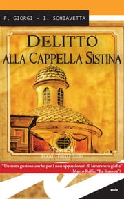Delitto alla Cappella Sistina ebook by Kobo.Web.Store.Products.Fields.ContributorFieldViewModel
