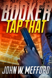 BOOKER - Tap That ebook by John W. Mefford