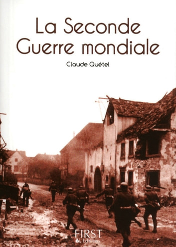 Petit livre de - La Seconde Guerre mondiale ebook by Claude QUÉTEL