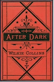 After Dark ebook by Wilkie Collins