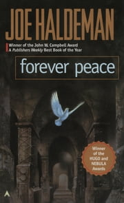 Forever Peace ebook by Joe Haldeman