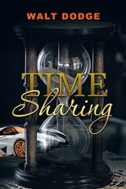 Time Sharing ebook by Walt Dodge