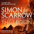 The Legion (Eagles of the Empire 10) - Cato & Macro: Book 10 audiobook by Simon Scarrow