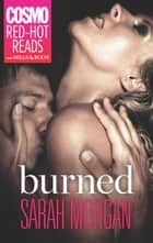 Burned ebook by Sarah Morgan