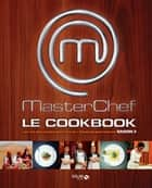 Masterchef Cookbook 2012 ebook by COLLECTIF