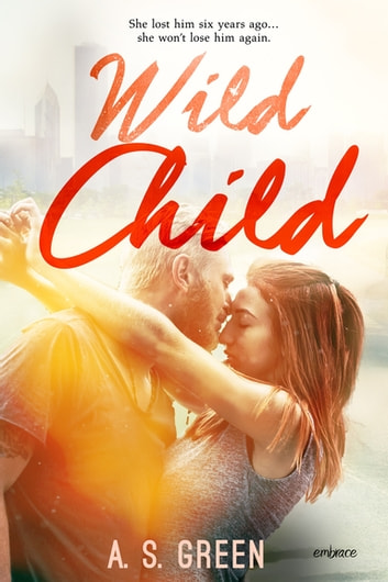 Wild Child ebook by A.S. Green