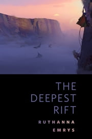 The Deepest Rift - A Tor.Com Original ebook by Ruthanna Emrys