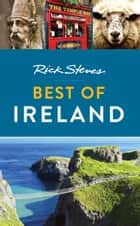 Rick Steves Best of Ireland ebook by Rick Steves, Pat O'Connor