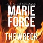 The Wreck audiobook by Marie Force