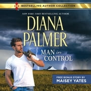 Man in Control & Take Me, Cowboy audiobook by Diana Palmer, Maisey Yates