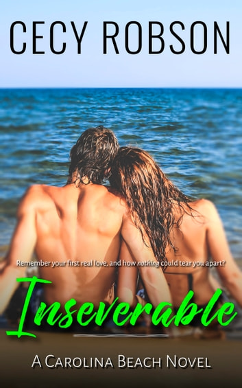 Inseverable - A Carolina Beach Novel ebook by Cecy Robson