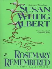 Rosemary Remembered ebook by Susan Wittig Albert