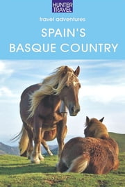 Spain's Basque Country ebook by Kelly  Lipscomb