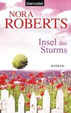 Insel des Sturms ebook by Nora Roberts,Uta Hege