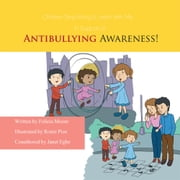 Children, Sing Along & Learn With Me... In Support of ANTIBULLYING AWARENESS! ebook by Felicia Moore