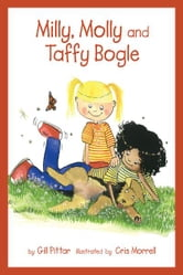 Milly, Molly and Taffy Bogle ebook by Gil Pittar, Chris Morrell