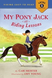 My Pony Jack at Riding Lessons ebook by Cari Meister,Amy Young