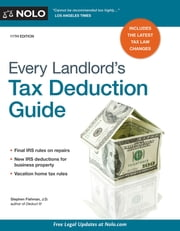Every Landlord's Tax Deduction Guide ebook by Stephen Fishman J.D.