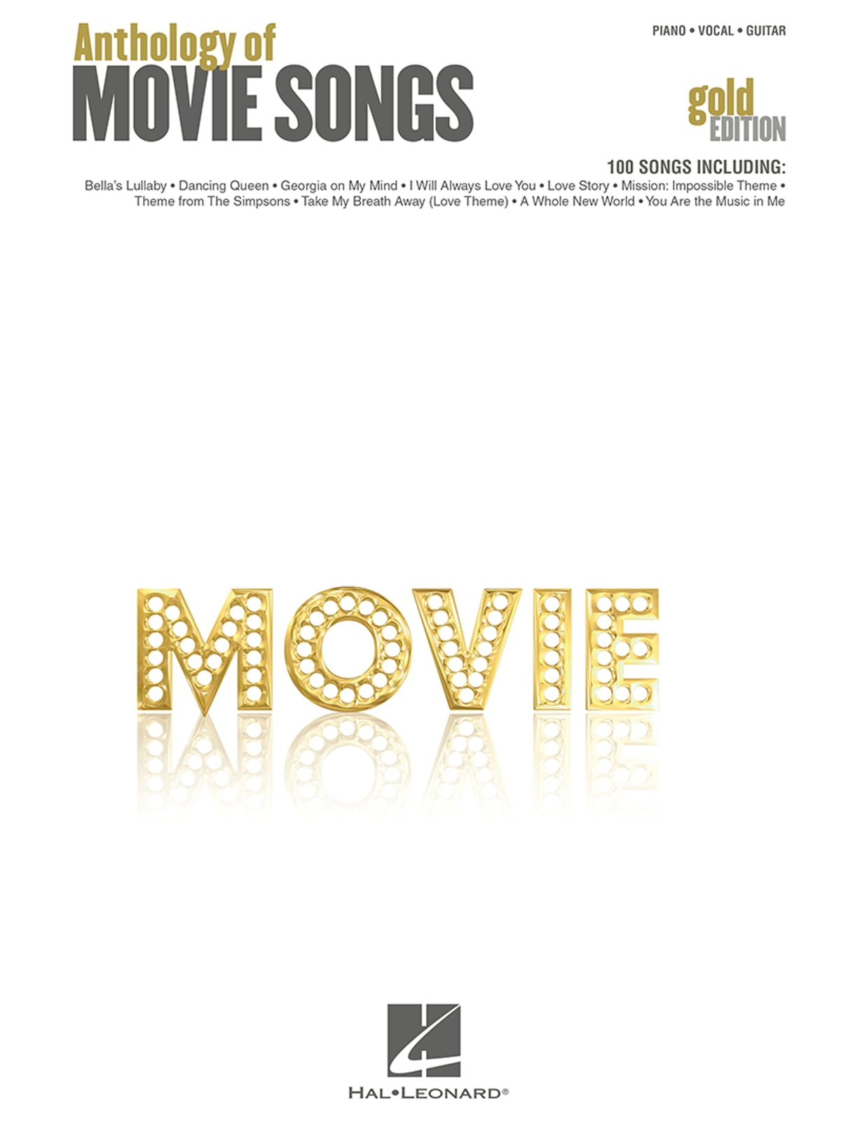 Anthology of Movie Songs - Gold Edition (Songbook) ebook by Hal Leonard  Corp  - Rakuten Kobo