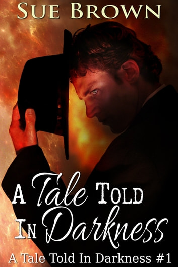 A Tale Told In Darkness ebook by Sue Brown