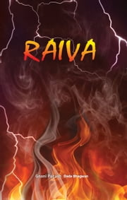 Raiva (In Portuguese) ebook by Dada Bhagwan, Mr. Deepakbhai Desai