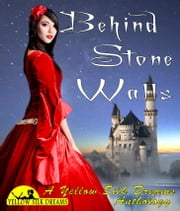Behind Stone Walls ebook by Jocelyn Modo,Gemma Parkes,Eve McFadden