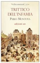 Ebook Trittico dell'infamia di