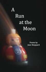 A Run at the Moon ebook by Jean Sheppard