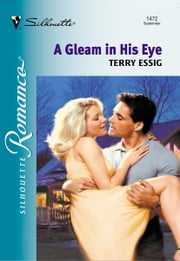 A Gleam In His Eye ebook by Terry Essig