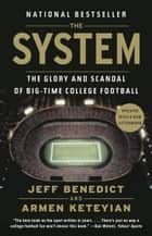 The System ebook by Jeff Benedict,Armen Keteyian