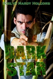 Dark Star ebook by Roslyn Hardy Holcomb