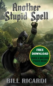 Another Stupid Spell ebook by Bill Ricardi