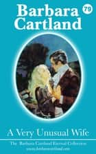79. A Very Unusual Wife ebook by Barbara Cartland