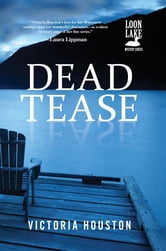 Dead Tease ebook by Victoria Houston