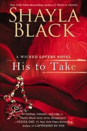 His to Take ebook by Shayla Black