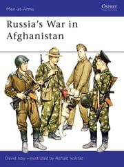 Russia's War in Afghanistan ebook by Ronald Volstad,David Isby