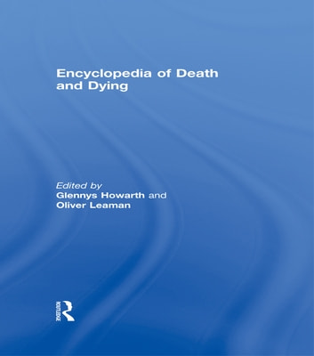 Encyclopedia of Death and Dying ebook by